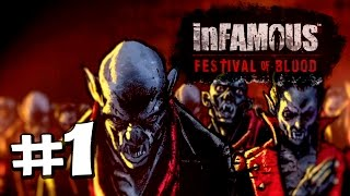 Прохождение InFamous: Festival of Blood [эпизод #1] Кусаем в две дырки