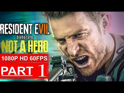 Xxx Mp4 RESIDENT EVIL 7 NOT A HERO Gameplay Walkthrough Part 1 1080p HD 60FPS PC No Commentary 3gp Sex
