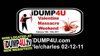 iDUMP4U file 02/12/11: Charles dumps Michelle (Valentine Massacre Weekend)