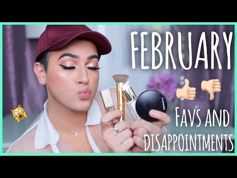 FEBRUARY FAVORITES AND DISAPPOINTMENTS | Manny MUA