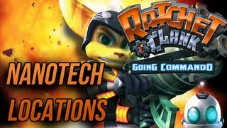 Ratchet and Clank 2: Going Commando - Nanotech Locations Guide