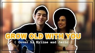 Grow Old With You By Adam Sandler (Kyline Alcantara & Jeric Gonzales Cover)