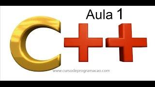 Curso de Programação em C/C++ :: Aula 001 :: Começando do ZERO