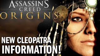 BRAND NEW INFO ABOUT Cleopatra IN Assassin