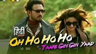 """Oh Ho Ho Ho Video Song """"Hindi Medium"""""""
