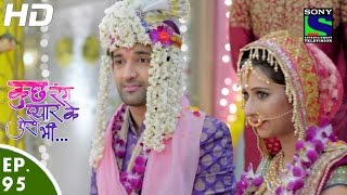 Kuch Rang Pyar Ke Aise Bhi - कुछ रंग प्यार के ऐसे भी - Episode 95 - 11th July, 2016