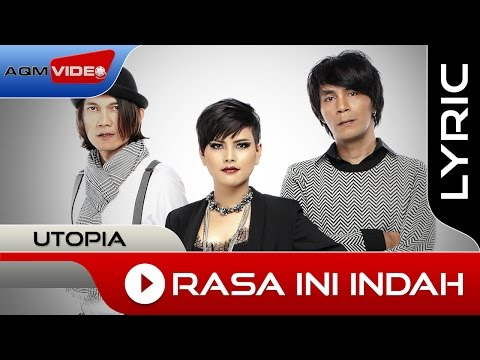Utopia - Rasa Ini Indah | Official Lyric Video Mp3