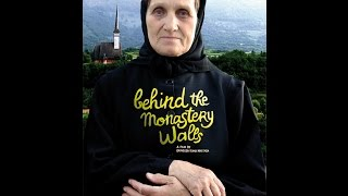 Behind the Monastery Walls (documentary 2011)