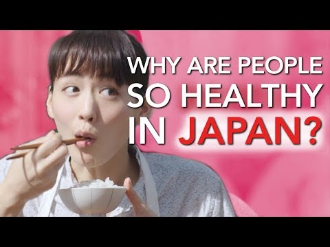 Why are people so Healthy in Japan