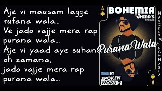 BOHEMIA - Lyrics Video of Only HD Rap in 'Purana Wala' By