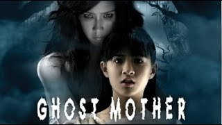 Full Movie: Ghost Mother [English Subtitle]