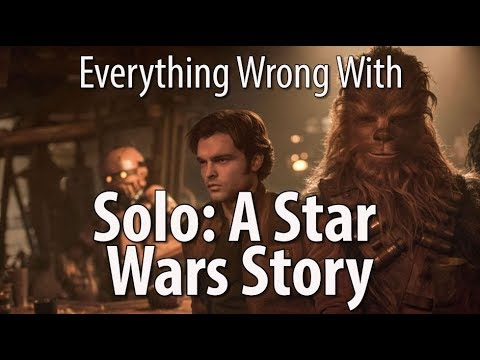 Everything Wrong With Solo A Star Wars Story