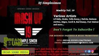 DJ Simplesimon - MashUp Vol. 19 (Rap, Hip-Hop, Dancehall & Afrobeat Mixtape 2018)