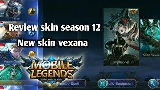 Skin Season 12?? Leh Uga Gaes.. Vexana Makin Oke..