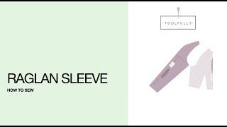 Raglan Sleeve, the sewing.