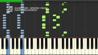 ELEMENTARY OPENING THEME - SYNTHESIA (PIANO)
