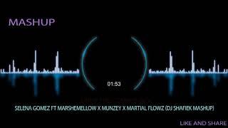 Selena Gomez ft Marshemellow X Munzey X Martial Flowz- Drop The Cosmos Wolf (Dj Shafiek Mashup)