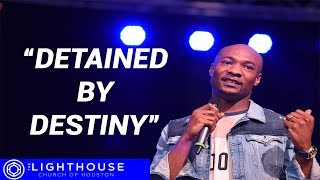 Detained by Destiny | When others make your life difficult | Pastor Keion Henderson