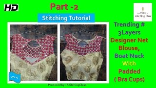 Download Designer Net Blouse Boat Neck with Bra Cups (Padded) Stitching DIY 3Gp Mp4