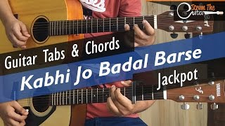Kabhi Jo Badal Barse | Jackpot - Guitar Tabs (Lead) & Chords (Lesson/Tutorial) Cover
