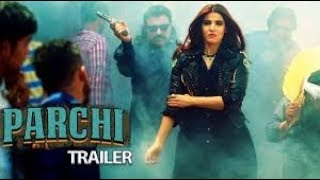 PARCHI TRAILER ||LATEST MOVIE 2018 ||LOLLY WOOD MOVIE
