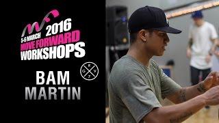 BAM MARTIN   WORKSHOP   MFDC 2016 [Official HD]