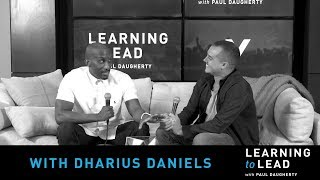 PODCAST | Learning To Lead With Dharius Daniels