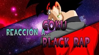 Rap de Goku Black-Zamasu EN ESPAÑOL (Dragon Ball Super) - Shisui/REACCIÓN