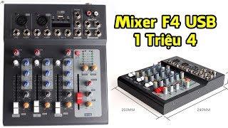 Đập Hộp Và Hướng Dẫn Sử Dụng Mixer F4 USB Giá Rẻ Chất Lượng - 1 Triệu 4