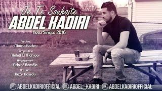 Abdel Kadiri - Je Te Souhaite (Exclusive Music Video) | (جتو سويت - عبديل قادري)