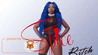 Spice - Bodak Bitch (Bodak Yellow Remix) September 2017