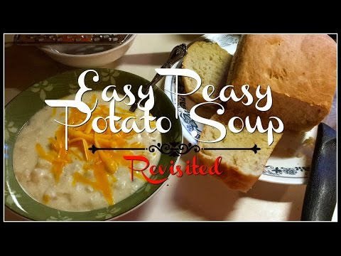 Easy Peasy Potato Soup Revisited & Morning Chores