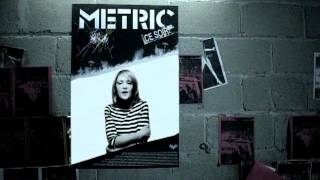 Metric - Poster Of A Girl (Official Video)