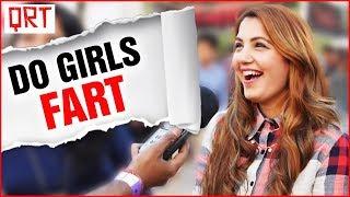 Do Girls Fart ? (ADULT COMEDY) | Delhi Girls Open Talk | Quick Reaction Team