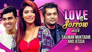 Love & Sorrow | TV Programme | Salman Muktadir, Jessia, Shahriar Nazim Joy