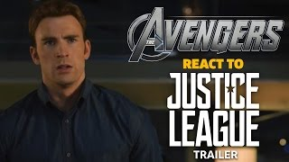 The Avengers react to Justice League Trailer