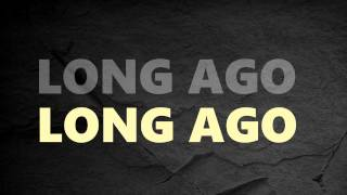 Maximum High - Long Ago (Lyric Video)