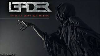 Leader  - This Is Why We Bleed