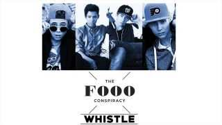 The Fooo Conspiracy - Whistle Lyric Video