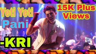 Yeti Yeti Pani Gangai Ki Rani-New Nepali KRI Movie Song ft.Anmol K.C & Aditi Budathoki