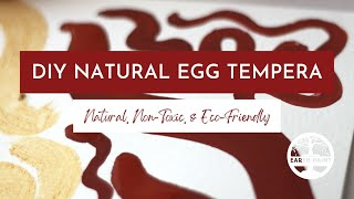 Make Your Own Natural Egg Tempera Paint