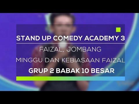Stand Up Comedy Academy 3 : Faizal, Jombang - Minggu Dan Kebiasaan Faizal