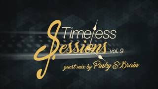 Timeless Sessions Vol.9 Guest Mix (Pnky & Brain) (Tech House, Booty Tech, G-house)