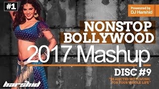 Nonstop Bollywood 2016 Mashup Disc 9 || DJ Harshid || Trance