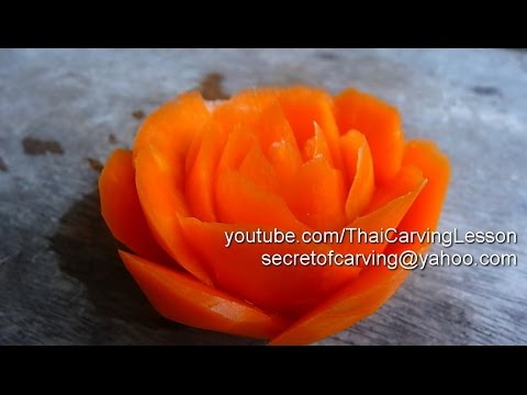 Rose Carving from Carrot curved shape แกะสลัก กุหลาบ ทรงงุ้ม จากแครอท Lessons 34 for Beginners