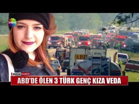 ABD'de ölen 3 Türk genç kıza veda