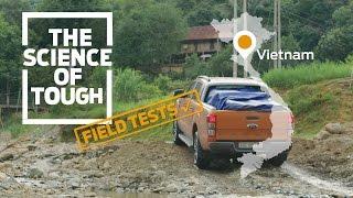 Ford Ranger - Science of Tough - Vietnam