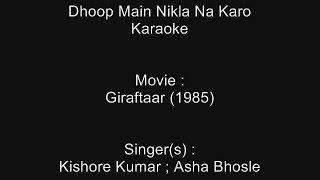Dhoop Main Nikla Na Karo - Karaoke - Giraftaar (1985) - Kishore Kumar ; Asha Bhosle