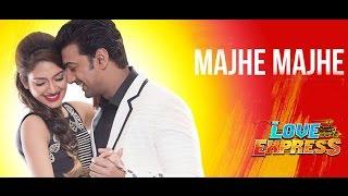 Majhe Majhe Full Song | Dev | Nusrat Jahan | Love Express Bengali Movie 2016