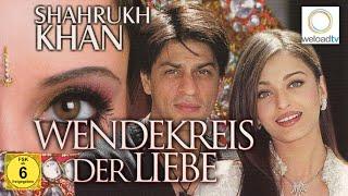 Wendekreis der Liebe - mit Shah Rukh Khan (Bollywood | deutsch)